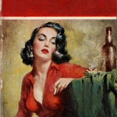 A limited edition giclee on paper piece by The Connor Brothers woman in red smoking a cigarette with a bottle of wine with a quote stating 'Tell Him I was Too F Busy - Or Vice Versa'