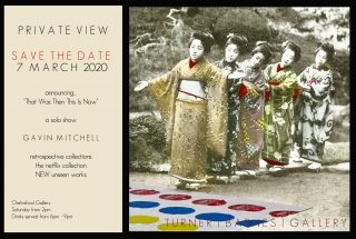Private view invite and save the date for upcoming solo show by Gavin Mitchell. Featuring glimpse of new pop art geisha girl art work